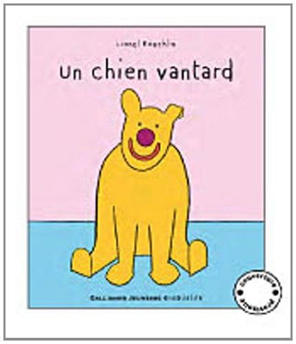 Acheter Livre pour les enfants Un chien Vantard