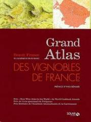 Grand atlas des vignobles de France editions Solar