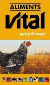 Aliment pour poulettes Vital Poulette