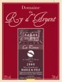 Vin rouge Ronce 2009 Domaine du Ry d'Argent